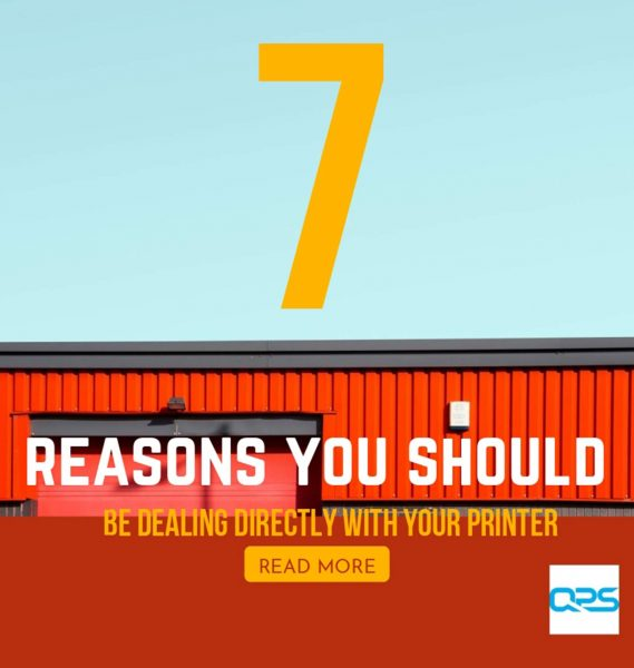 Image for the QPS Print & Reasins Why You Should Be Dealing Directly With Your Printer